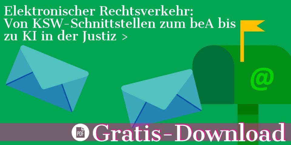 Gratis-Download: PDF-Broschüre zum ERV Ausgabe 1-2019: Von KSW-Schnittstellen zum beA bis zu KI in der Justiz