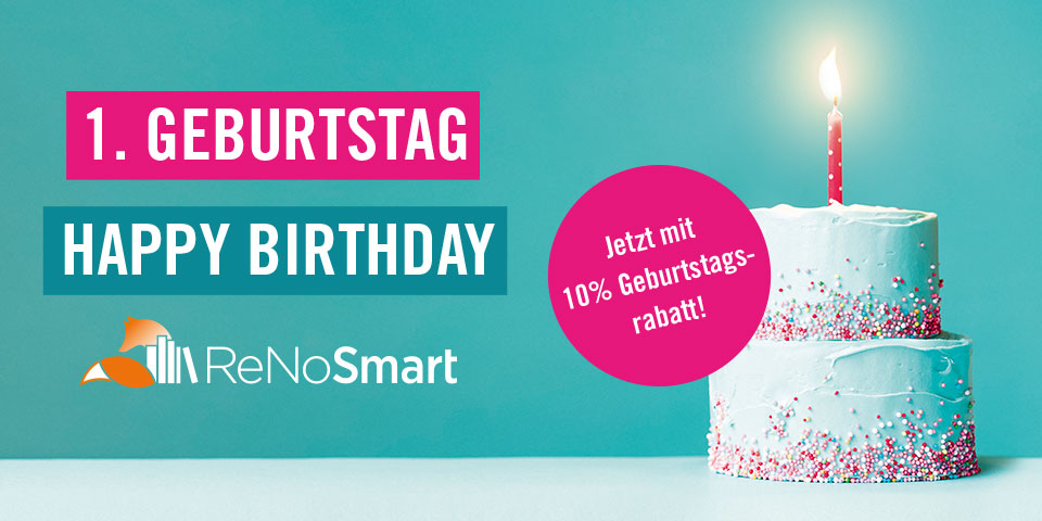 ReNoSmart feiert 1. Geburtstag
