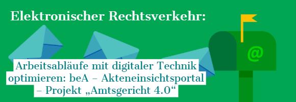 """Gratis-Download: PDF-Broschüre zum ERV 4/2019 – Arbeitsabläufe mit digitaler Technik optimieren: beA – Akteneinsichtsportal – Projekt """"Amtsgericht 4.0"""""""