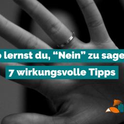 """So lernst Du, """"Nein"""" zu sagen – 7 wirkungsvolle Tipps"""