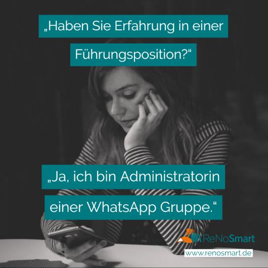 """""""Haben Sie Erfahrung in einer Führungsposition?"""" """"Ja, ich bin Administratorin einer WhatsApp-Gruppe."""""""