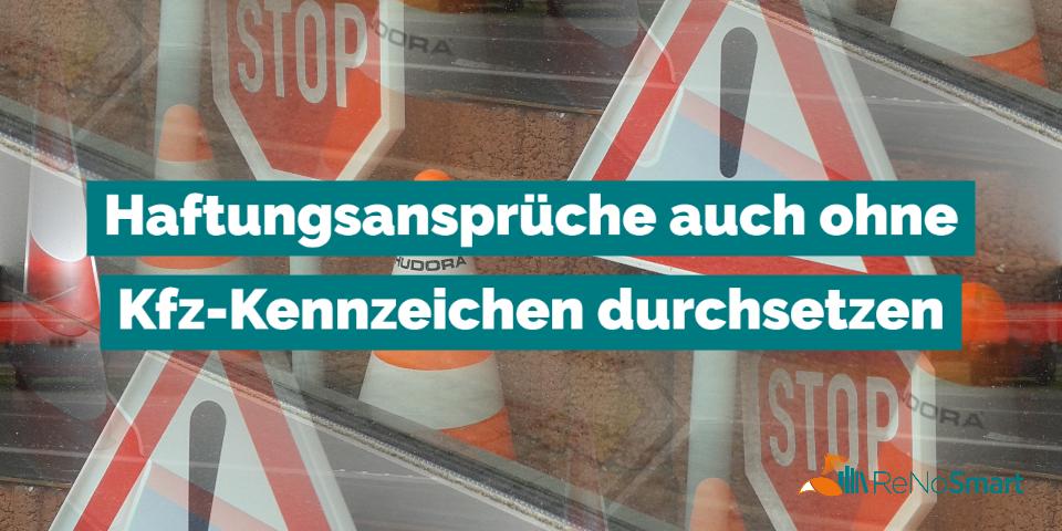 Und weg war der Lkw – Auch ohne Kfz-Kennzeichen Haftungsansprüche durchsetzen
