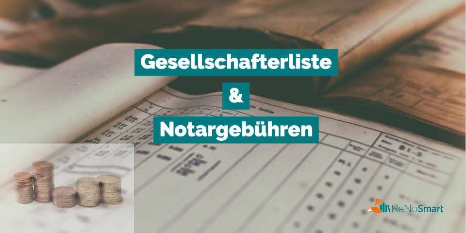 Gesellschafterliste & Notargebühren