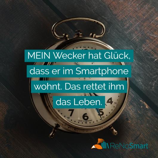 MEIN Wecker hat Glück, dass er im Smartphone wohnt. Das rettet ihm das Leben.