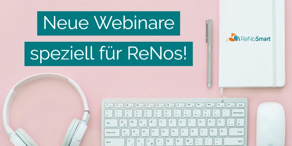 Neue Webinare speziell für ReNos: Gebührenabrechnung | Kanzleienglisch | Legal Tech | Zeitmanagement