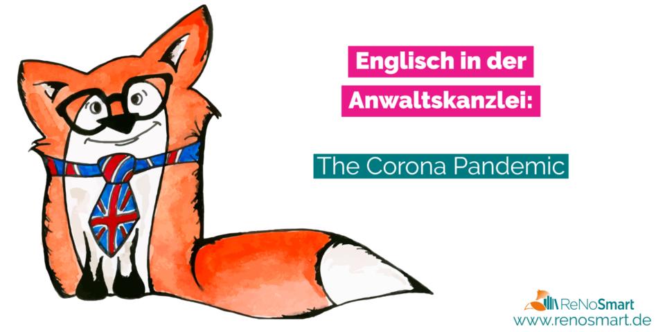 Englisch für den Kanzleialltag: The Corona Pandemic