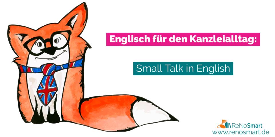 Englisch für den Kanzleialltag: Small Talk in English