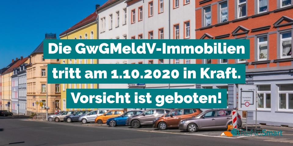 Die GwGMeldV-Immobilien tritt am 1.10.2020 in Kraft. Vorsicht ist geboten!