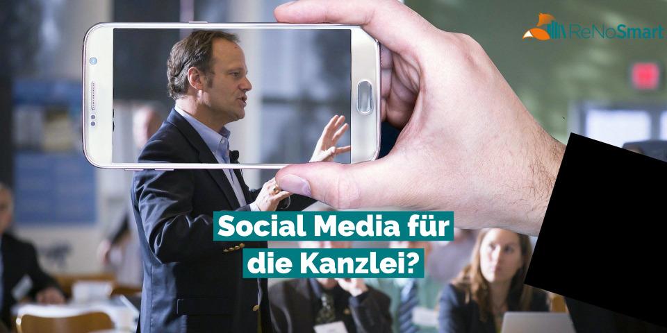 Social Media für die Kanzlei?