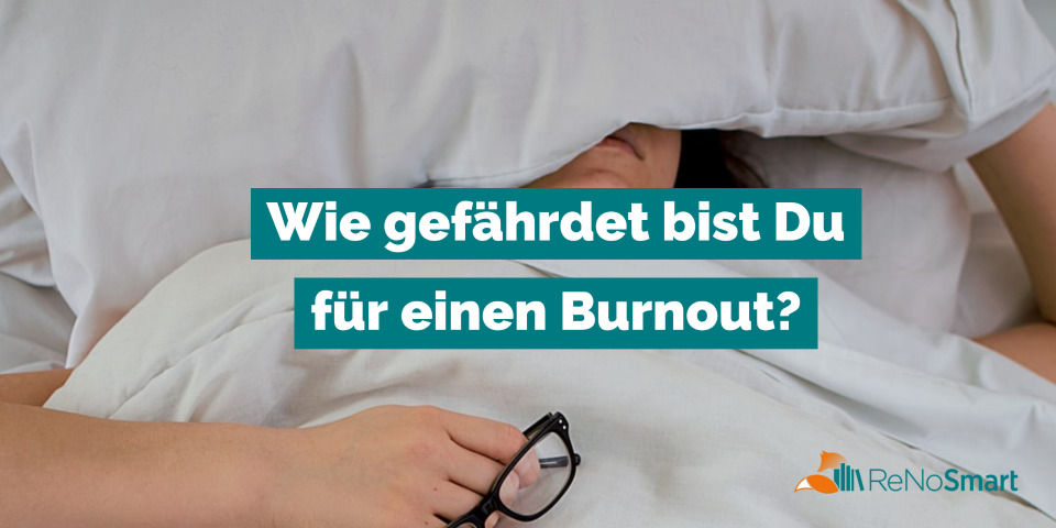 Wie gefährdet bist Du für einen Burnout?