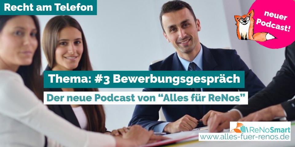 """""""Recht am Telefon"""": #3 Bewerbungsgespräch"""