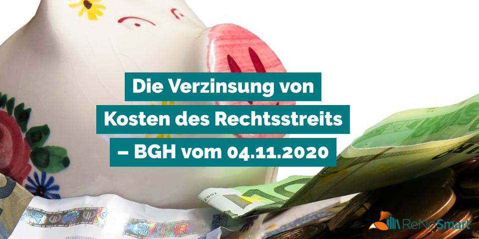 Die Verzinsung von Kosten des Rechtsstreits – BGH vom 04.11.2020