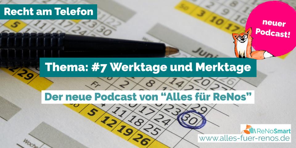 """""""Recht am Telefon"""": #7 Werktage und Merktage"""